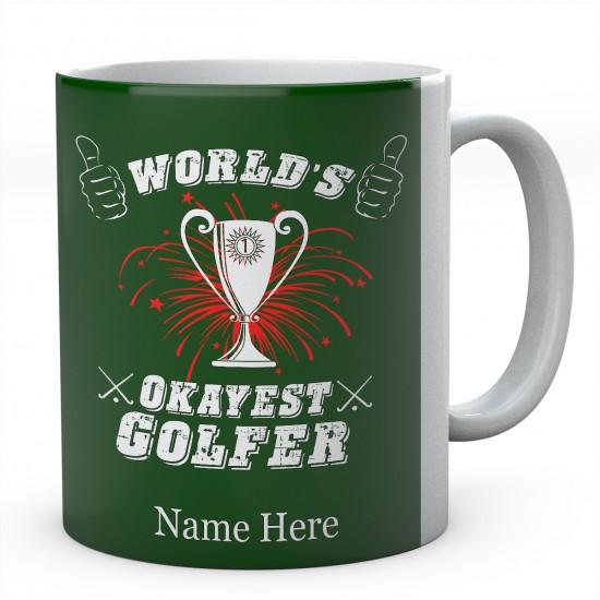 Personalised Ceramic Mug-World's Okayest Golfer