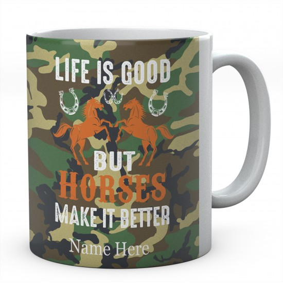 Life Is Good But Horses Make it Better Personalised Novelty Mug