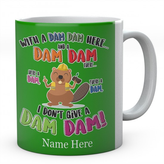 Personalised Dam Dam There Beaver Mug
