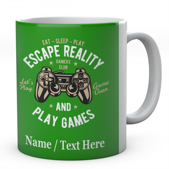 Eat Sleep Play Escape Reality and Play Games -Personalised Mug