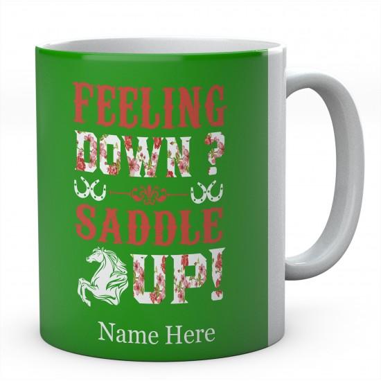 Personalised Feeling Down Saddle Up Mug