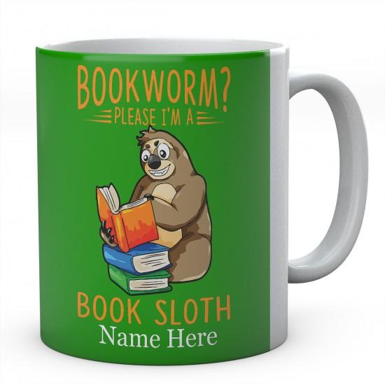 Bookworm Please I'm A Book Sloth Personalised Sloth Ceramic Mug