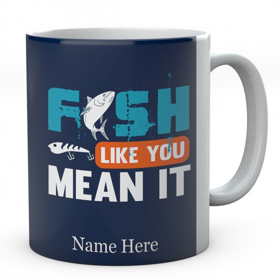 All It Takes To Make Me Happy Is Fishing-Personalised Mug