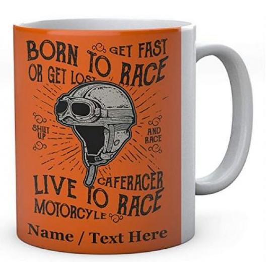 Born to Race Live to Race - Ceramic Mug