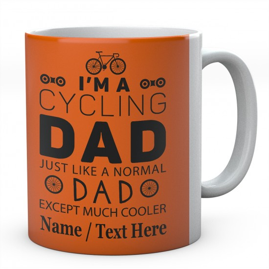 I'm A Cycling Dad Just Like A Normal Dad...Personalised Mug