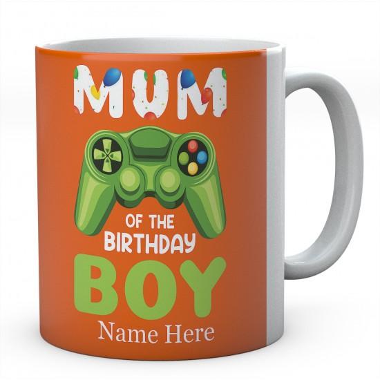 Mum Of The Birthday Boy Personalised Unique Gamer Mug