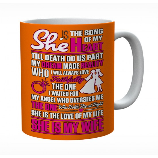 She Is The Song Of My Heart Till Death Do Us Part Mug