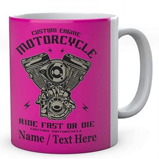 Custom Engine Motorcycle Ride Fast Or Die Personalised Mug