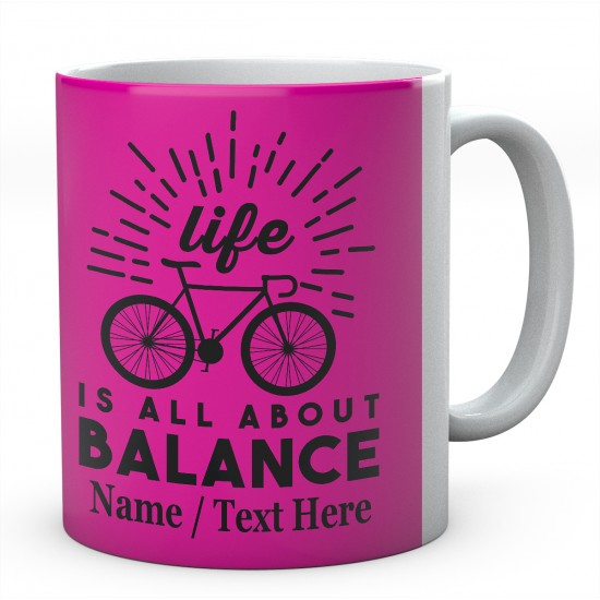 Life is All About Balance - Cycling Bike Mug