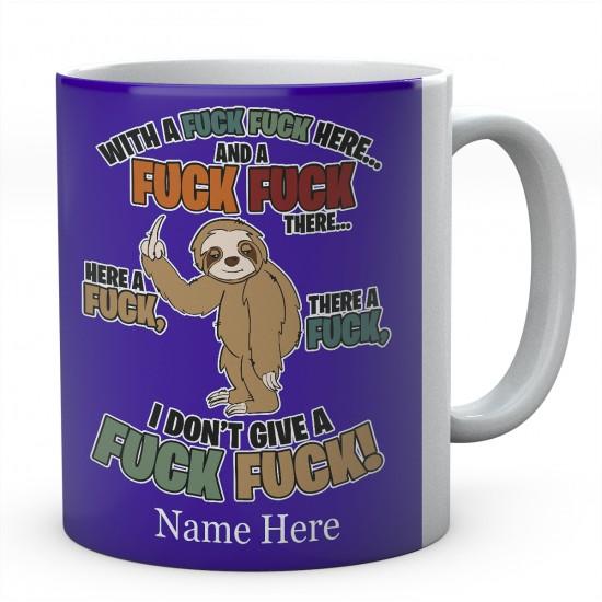Personalised Sloth Fuck Fuck Mug