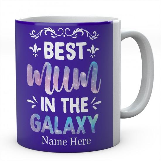 Best Mum In The Galaxy Personalised Novelty Ceramic Mug