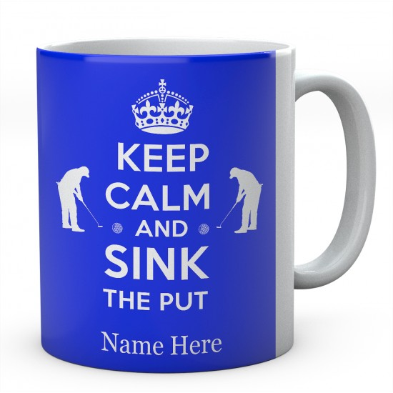 Personalised Ceramic Mug Keep Calm And Sink The Put