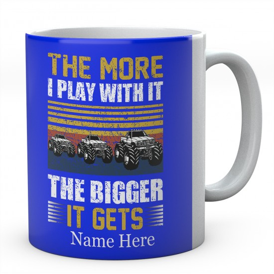 The More I play With It The Bigger It Gets Ceramic Mug