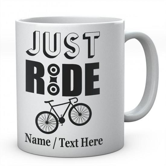 Just Ride -Personalised Ceramic Cycling Mug