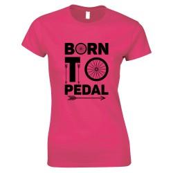Born to Pedal Bike Ladies T Shirt