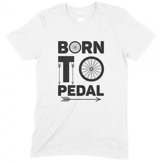 Born to Pedal Bike -Unisex Cycling T Shirt