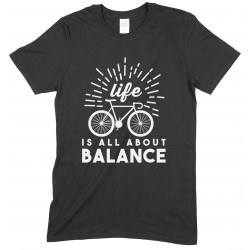 Life is All About Balance -Unisex Cycling T Shirt