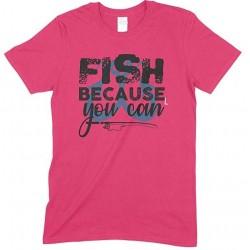 Fish Because You Can-Kids Unisex Fishing T Shirt-Boy- Girl