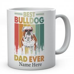 Personalised Best Bulldog Dad Ever Novelty Mug