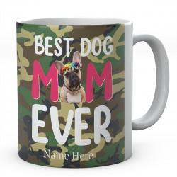 Personalised Best Dog Mum Ever Mug Novelty French Bulldog Design