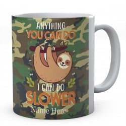 Anything You Can Do I Can Do Slower Personalised Sloth Ceramic Mug