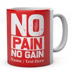 No Pain No Gain-Personalised  Gym Mug