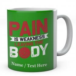 Pain is Weakness Leaving The Body-Personalised Mug