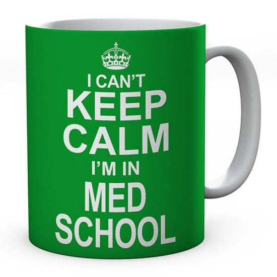 I Can't Keep Calm I'm In Med School Ceramic Mug