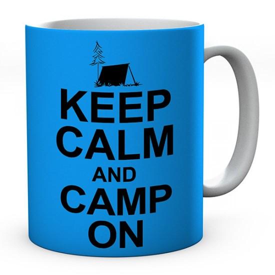 Keep Calm And Camp On Ceramic Mug
