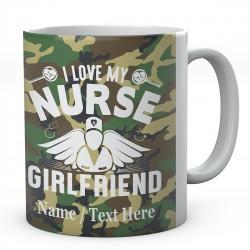 I Love My Nurse Girlfriend-Personalised Name Mug