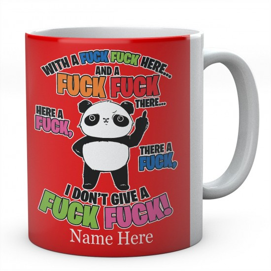 Personalised With A Fuck Fuck Panda Mug.