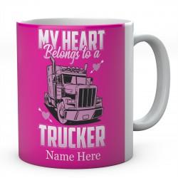 My Heart Belongs to A Trucker Ceramic Mug