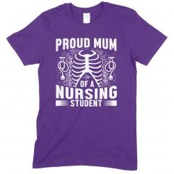 Proud Mum of A Nursing Student-Unisex T Shirt