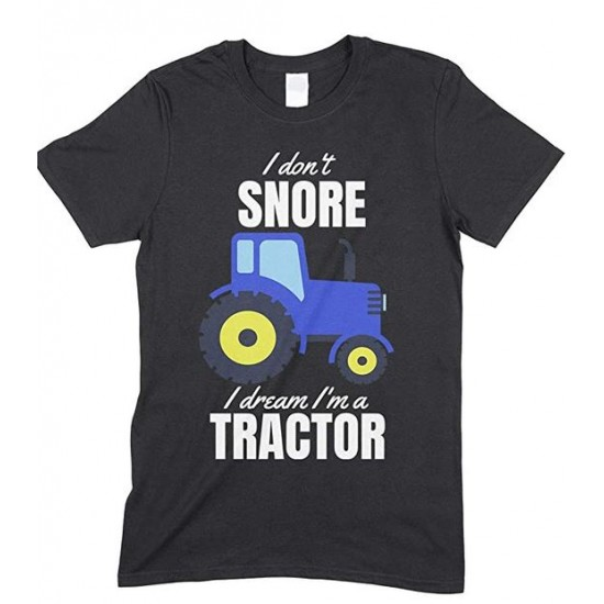 I Don't Snore, I Dream I'm Blue A Tractor Funny Unisex Children's Printed T Shirt Boy/Girl