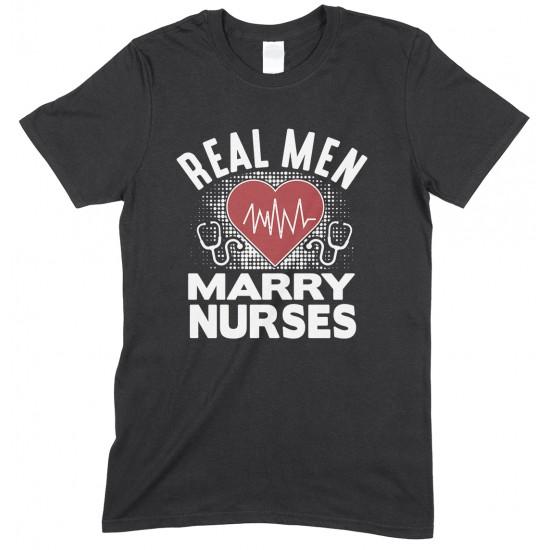 Real Men Marry Nurses Men's T Shirt