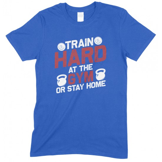 Train Hard at The Gym Or Stay Home - Children's Gym T Shirt Boy-Girl