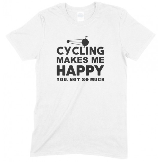 Cycling Makes Me Happy-You, Not So Much-Adults UnisexT Shirt