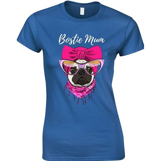 Bostie Dog Mum  -Ladies Funny T Shirt