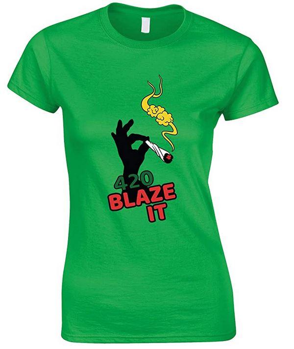 420 Blaze IT Weed -Ladies Fun T Shirt