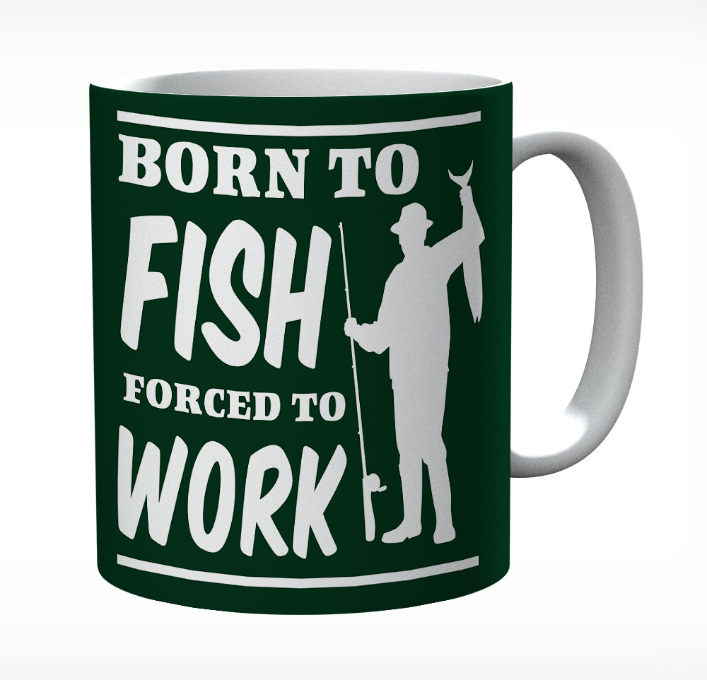 Born To Fish Forced To Work Mug (Image 2)