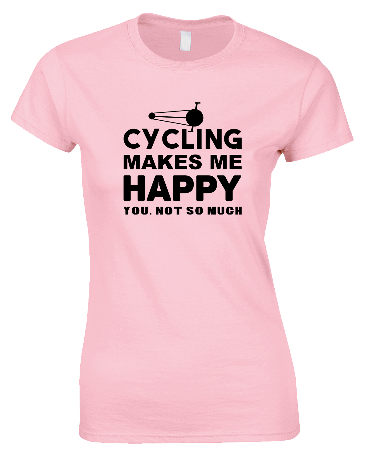 Cycling Makes Me Happy -You, Not So Much - Ladies Style T Shirt