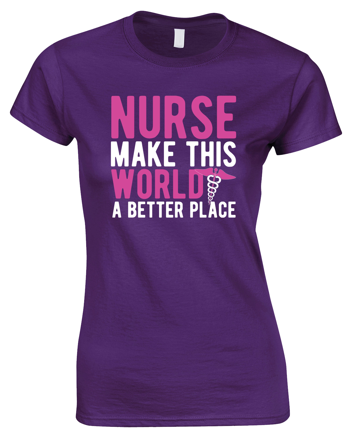 Nurse Make This World A Better Place - Ladies Style T Shirt