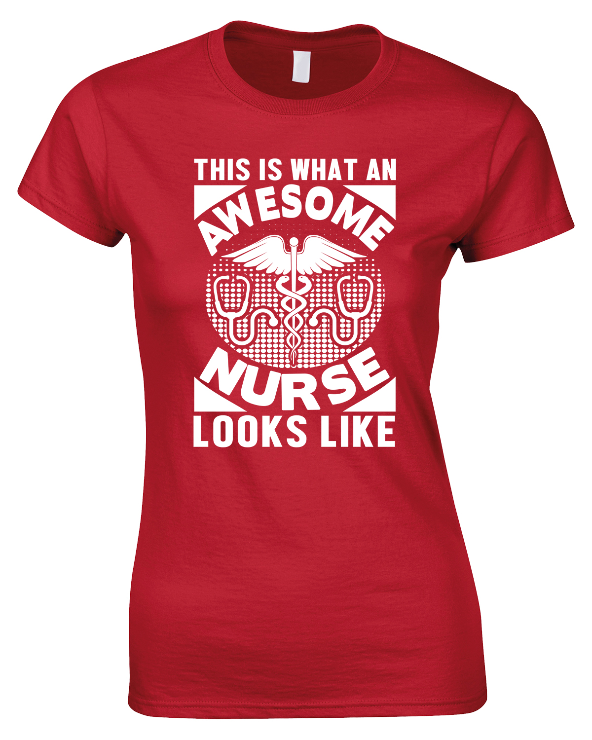 This is What an Awesome Nurse Looks Like -Ladies Style T Shirt
