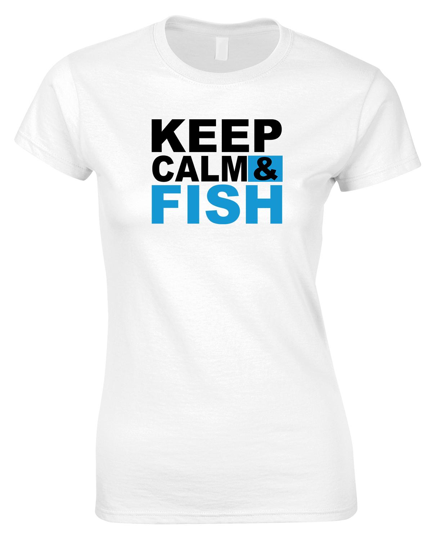 Keep Calm & Fish - Ladies Style T Shirt