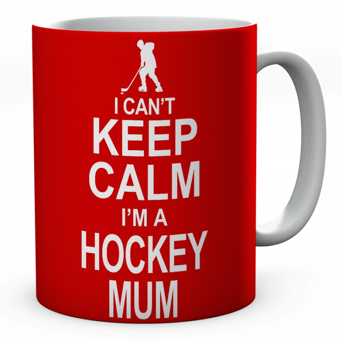 I Can't Keep Calm I'm A Hockey Mum Ceramic Mug