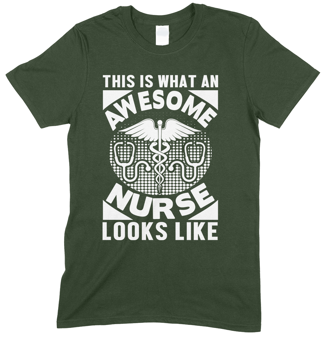 This is What an Awesome Nurse Looks Like -Unisex T Shirt