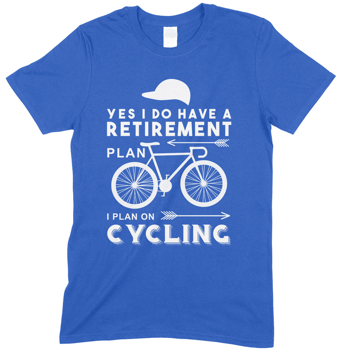 Yes I Do Have A Retirement Plan...Unisex T Shirt