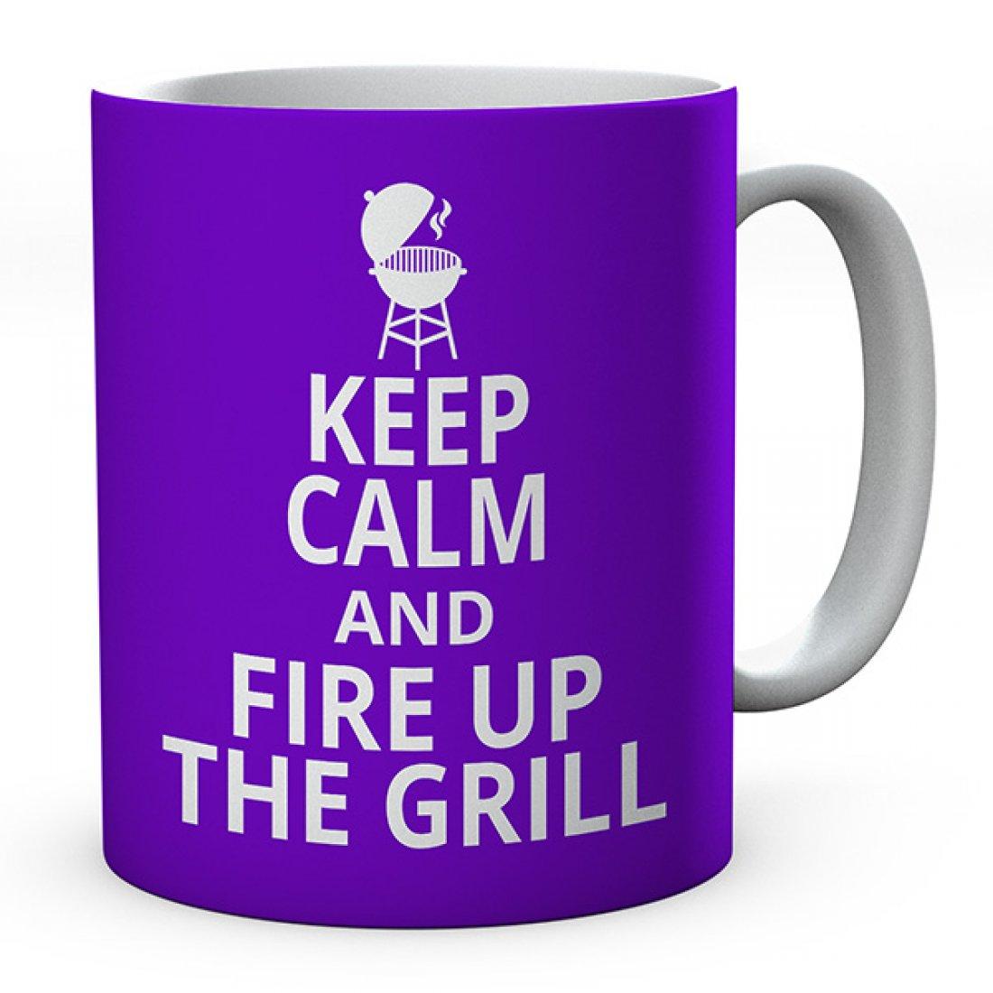 Keep Calm And Fire Up The Grill Ceramic Mug