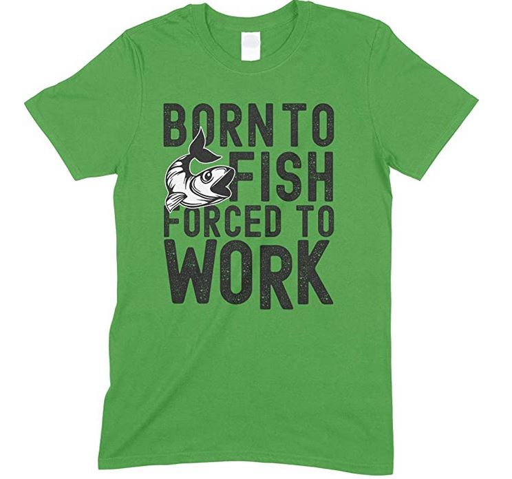 Born to Fish Forced to Work-Unisex T-Shirt