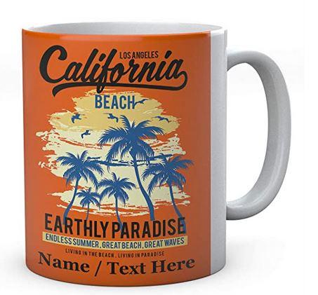 California Earthly Paradise Endless Summer, Great Beach, Great Waves -Personalised Ceramic Mug